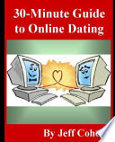 30 Minute Guide To Online Dating