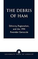 The Debris of Ham