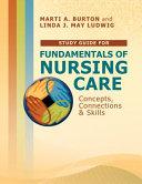 Study Guide to Accompany Fundamentals of Nursing Care
