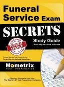 Funeral Service Exam Secrets Study Guide  Funeral Service Test Review for the Funeral Service National Board Exam