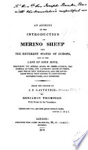 An Account Of The Introduction Of Merino Sheep Into The Different States Of Europe And At The Cape Of Good Hope From The French Of C P Lasteyrie By B Thompson With Notes By The Translator
