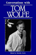 Conversations with Tom Wolfe His Career And Offers A