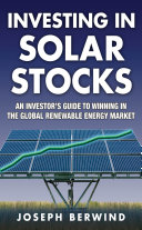 download ebook investing in solar stocks: what you need to know to make money in the global renewable energy market pdf epub