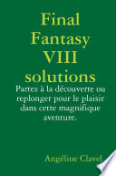 Final Fantasy VIII solutions