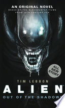 Alien: Out of the Shadows (Novel#1)