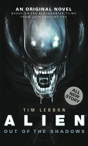 Alien  Out of the Shadows  Novel 1
