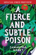 A Fierce and Subtle Poison Book PDF