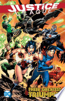Justice League  Their Greatest Triumphs