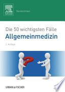 Die 50 wichtigsten F  lle Allgemeinmedizin