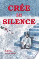 Crée le Silence