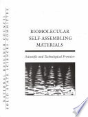 Biomolecular Self Assembling Materials