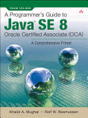 A Programmer s Guide to Java SE 8 Oracle Certified Associate  OCA