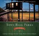 Town Ball Parks of Minnesota