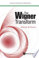 The Wigner Transform