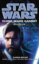 Star Wars  Clone Wars Gambit   Stealth