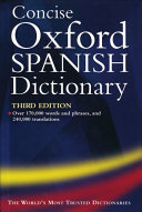 Concise Oxford Spanish Dictionary 240 000 Translations As Well As Notes