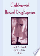 Children With Prenatal Drug Exposure