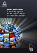 Media and gender: a scholarly agenda for the Global Alliance on Media and Gender