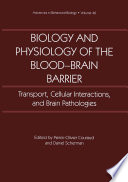 Biology And Physiology Of The Blood Brain Barrier