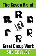 The Seven R s of Great Group Work