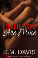 Until You Are Mine Book PDF