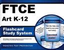 Ftce Art K 12 Flashcard Study System