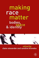 Making Race Matter
