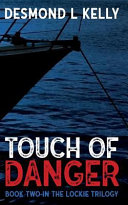 Touch Of Danger : that's what the retired lockie finds....