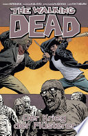 The Walking Dead 27  Der Krieg der Fl  sterer