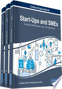 Start Ups And Smes Concepts Methodologies Tools And Applications