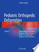 Pediatric Orthopedic Deformities Volume 1 book