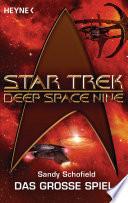 Star Trek   Deep Space Nine  Das gro  e Spiel