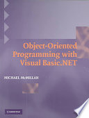 Object Oriented Programming with Visual Basic NET