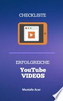 Checkliste - Erfolgreiche YouTube Videos