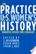 The Practice of U.S. Women's History