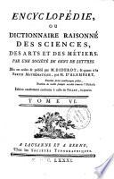 Encyclop  die ou dictionnaire raisonn   des sciences  des arts et des m  tiers par une soci  t   de gens de lettres