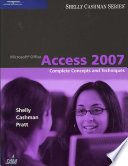 Microsoft Office Access 2007  Complete Concepts and Techniques