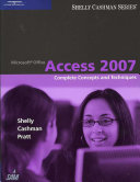 Microsoft Office Access 2007: Complete Concepts and Techniques