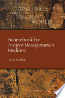 Sourcebook for Ancient Mesopotamian Medicine