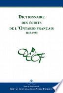 Dictionnaire des écrits de l'Ontario français D Une Entreprise Lancee En 1982 Par Un