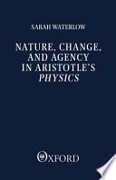 illustration Nature, Change, and Agency in Aristotle's Physics, A Philosophical Study