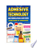 Adhesive Technology Formulations Hand Book