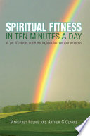 Spiritual Fitness In Ten Minutes A Day