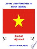 Learn to Speak Vietnamese for French Speakers