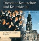 Dresdner Kreuzchor und Kreuzkirche