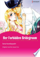 HER FORBIDDEN BRIDEGROOM