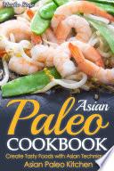 Asian Paleo Cookbook