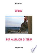 Sirene per naufraghi di terra