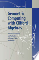 Geometric Computing with Clifford Algebras