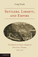 Settlers, Liberty, and Empire